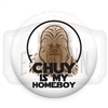 "Chuy is my homeboy - 1.25"" (Inch) Button"
