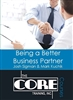 CORE Course - Being a Better Business Partner