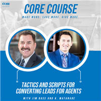 CORE Course - Tactics and Scripts for Converting Leads for Agents
