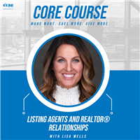 CORE Course - Listing Agents and Real Estate Agent Relationships