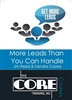 CORE Course - More Leads Than You Can Handle