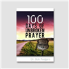 100 Days of Unbroken Prayer