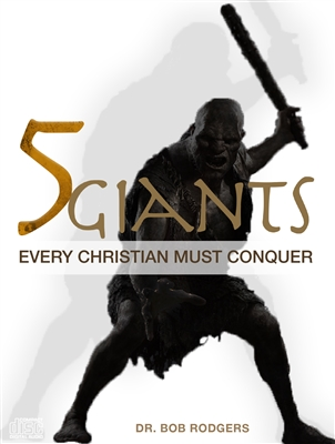 5 Giants Every Christian Must Conquer