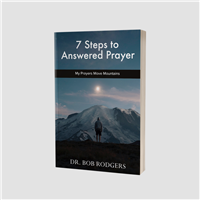 7 Steps To Answered Prayer