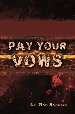 Pay Your Vows