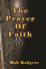 The Prayer Of Faith