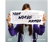 Your Words Matter CD