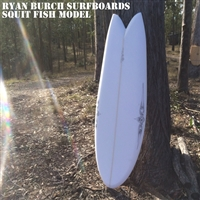 RYAN BURCH SURFBOARDS SQUIT FISH MODEL