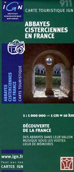 Abbeys & Cistercian Sites in France by Institut Geographique National