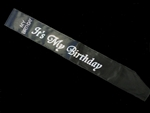 BLACK ITS MY BIRTHDAY SASH