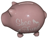 SHOE FUND PIGGY BANK