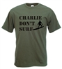 """Charlie Don't Surf"" Logo Army T-Shirt - Cult, Vietnam, 1970s, S-XXL"