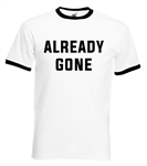 Already Gone Ringer T-shirt - As Worn By Glenn Frey, The Eagles, Various Sizes