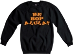 Be-Bop-A-Lula Sweatshirt - Gene Vincent, 1950's, Various Colours