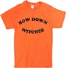 'Bow Down Witches' Unisex T-Shirt - Horror, Halloween, Retro, Various Colours, Gothic, Goth, 60's, 70's, Vintage Style Tshirt Top, Witch, Mean Girls