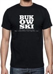 Bukowski T-shirt - 'Never go crazy' Quote, Writer, Poet, Charles Bukowski, Various Sizes/Colours