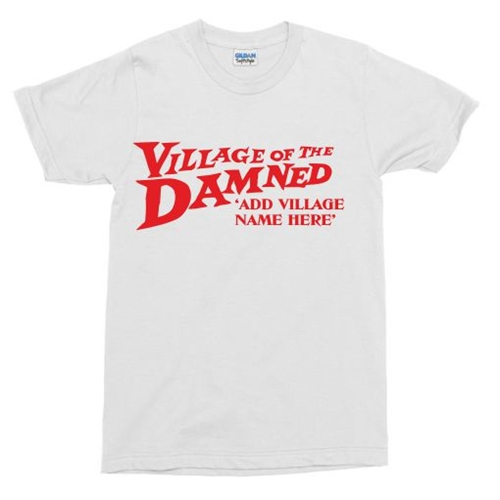 d1c3d99f0 Personalised Custom Village Of The Damned T-Shirt - Add Your Village ...