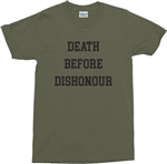 Death Before Dishonour T-Shirt - Military, Army Green, Retro, 70's, Punk, Biker, S-XXL, Punk, Rock n Roll, Band, Cult