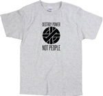 'Destroy Power Not People' T-Shirt - As Worn By Joe Strummer, Punk, Protest, Various Cols, London, Punk Rock, 70's, Retro, Anarchy, Anarchist, Tshirt Top