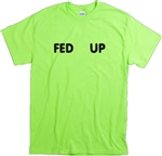 'Fed Up' Punk T-Shirt - 70's Retro Font, Band, Protest, Emo, Various Colours, personalised, custom printed, Tshirt Top, Punk Rock,