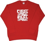 'First Thought, Best Thought' Sweatshirt- Allen Ginsberg, Various Cols