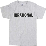 'Irrational' Grey T-Shirt - Retro, 60's, 70's, Punk Rock, Protest, S-XXL, Iggy Pop The Stooges Influenced, Tshirt Top