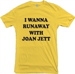 I Wanna Runaway With Joan Jett T-Shirt - 1970's, Retro, Various Colours, Punk, Rock, Glam, Vintage style, Slogan, Top