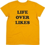 """Life Over Likes"" Mustard Ladies Fit T-shirt - Social Media Protest, 100% Organic Cotton, Retro, Tshirt Top"