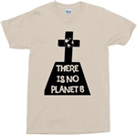 'There Is No Planet B' Grave T-Shirt - Protest, Climate Change, Extinction Rebel, Protest Tshirt, Top, Retro, Vintage Style,  Save The Planet