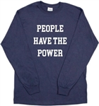 'People Have The Power' Long Sleeved Unisex Navy Top - Patti Smith, Retro, S-XXL Personalised Custom Printed Quote Option Available, Protest, Band, Vintage Style, 1960's, 1970's, Tshirt Top