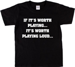 """If It's Worth Playing, It's Worth Playing Loud"" T-Shirt - As Worn By The Grateful Dead, 1960s, 1970s, Retro, Vintage Style, Counter Culture, Hippy, Top, Tshirt"