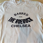 Barred From The Roebuck Chelsea T-Shirt - Punk, 70's, Sex Pistols, London, Pub, Rock, Retro