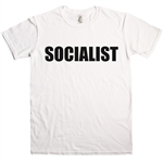 Socialist T-shirt - Protest, Political, Various Sizes/Colours