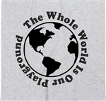 'The Whole World Is Our Playground' Travel T-Shirt - Pocket Logo, Various Colours Tshirt Top