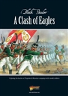 Warlord Games - Black Powder Supplement A Clash Of Eagles