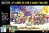 Bolt Action - 8th Army 25pdr Artillery, Quad & Limber
