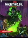 Dungeons and Dragons: Acquisitions, Inc.