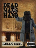 Dead Man's Hand - Kelly Gang