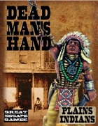 Dead Man's Hand - Plains Indian Gang