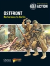 Bolt Action: Ostfront - Barbarossa to Berlin - Bolt Action Theatre Book
