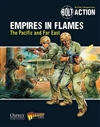 Bolt Action :  Empires in Flames: The Pacific and the Far East Theatre book