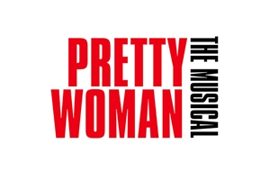 Pretty Woman theatre vouchers | Pretty Woman theatre tokens | Pretty Woman musical and dinner theatre gift package for two