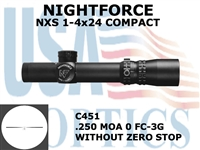 NIGHTFORCE NXS 1-4x24 COMPACT FC-3G WITHOUT ZERO STOP <STRONG><FONT COLOR = RED>THIS ITEM HAS BEEN DISCONTINUED BY NIGHTFORCE</FONT></STRONG><BR>