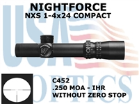 NIGHTFORCE NXS 1-4X24 COMPACT IHR WITHOUT ZERO STOP<STRONG><FONT COLOR = RED>THIS ITEM HAS BEEN DISCONTINUED BY NIGHTFORCE</FONT></STRONG><BR>