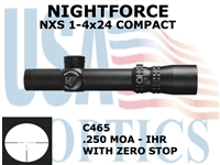 NIGHTFORCE NXS 1-4x24 COMPACT IHR WITH ZERO STOP<STRONG><FONT COLOR = RED>THIS ITEM HAS BEEN DISCONTINUED BY NIGHTFORCE</FONT></STRONG><BR>