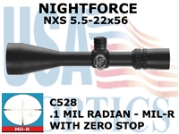 NIGHTFORCE NXS 5.5-22X56 MIL R WITH ZERO STOP