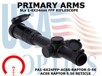 PRIMARY ARMS SLx6 1-6x24 FFP RIFLE SCOPE - ACSS RAPTOR 5.56 RETICLE