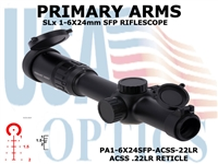 PRIMARY ARMS SLx 1-6x24mm SFP RIFLE SCOPE GEN III - ILLUMINATED ACSS-22LR RETICLE
