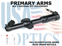 PRIMARY ARMS SLx6 1-6x24mm SFP RIFLE SCOPE-ILLUMINATED ACSS-300BO RETICLE