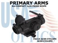 PRIMARY ARMS SLx COMPACT 1x20 PRISM SCOPE - ACSS-CYCLOPS